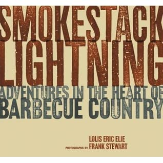 Adventures in the Heart of Barbecue Country Smokestack Lightning