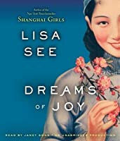 Dreams of Joy (Shanghai Girls #2)