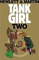 Tank Girl: Two (Tank Girl, #2)
