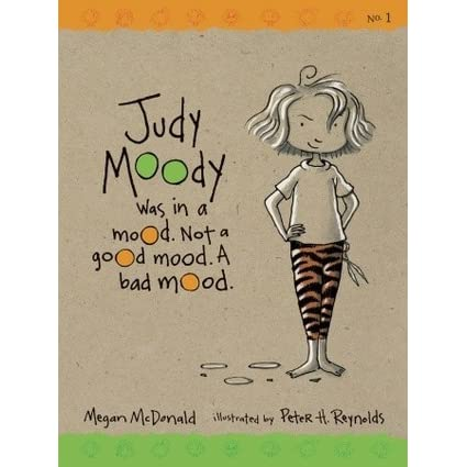 judy moody was in a mood not a good mood a bad mood by megan