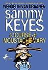 Sammy Keyes and the Curse of Moustache Mary (Sammy Keyes, #5)