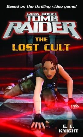 Lara Croft, Tomb Raider: The Lost Cult