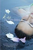 Kiss in the Dark (Scarlett Wakefield, #3)