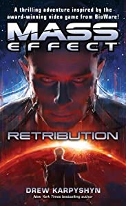 Mass Effect: Retribution (Mass Effect, #3)