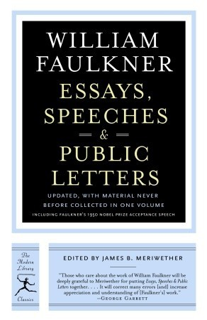 essays speeches  public letters by william faulkner