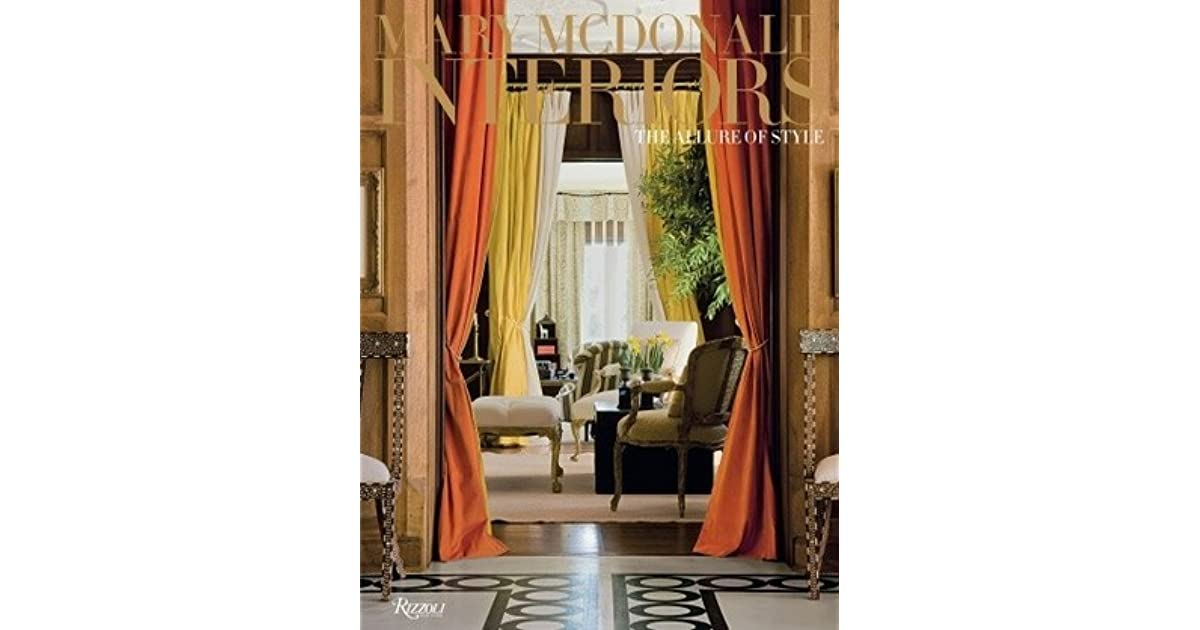 Mary Mcdonald Interiors The Allure Of Style By Mary Mcdonald