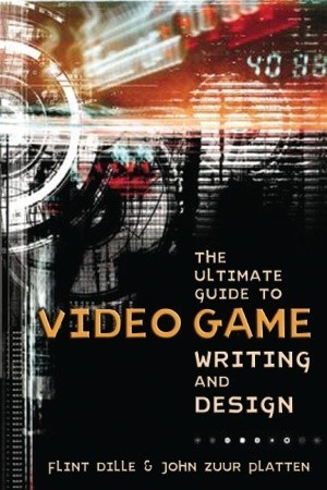 the ultimate guide to video game and design