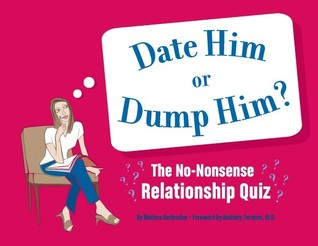 Date Him or Dump Him?