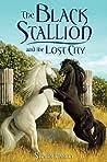The Black Stallion and the Lost City (Black Stallion Returns, #4)