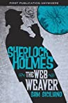 The Further Adventures of Sherlock Holmes: The Web Weaver