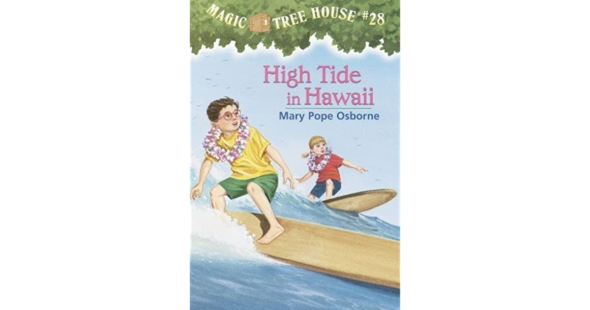 High Tide In Hawaii Magic Tree House 28 By Mary Pope Osborne