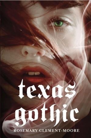 Texas Gothic (Goodnight Family, #1)