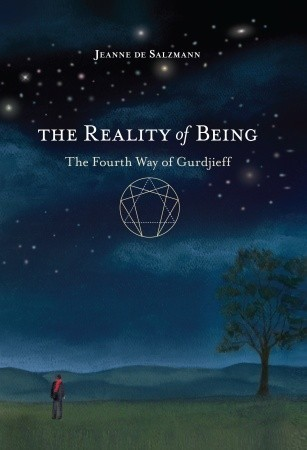 The Reality of Being-The Fourth Way of Gurdjieff
