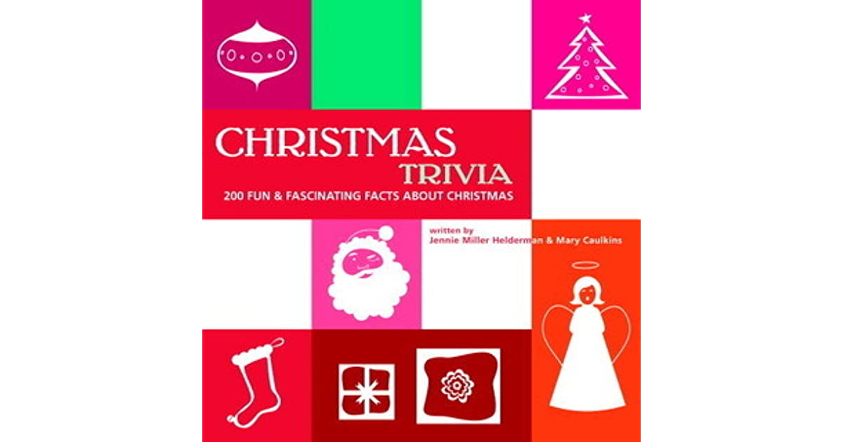 christmas trivia by jennie miller helderman - Christmas Trivia Facts