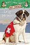 Dog Heroes (Magic Tree House Fact Tracker, #24)