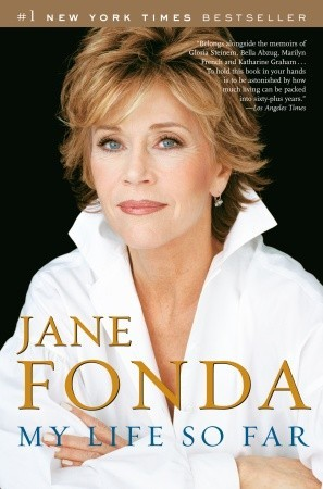 My Life So Far by Jane Fonda