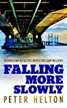 Falling More Slowly (Liam McClusky, #1)