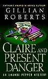 Claire and Present Danger (Amanda Pepper, #11)