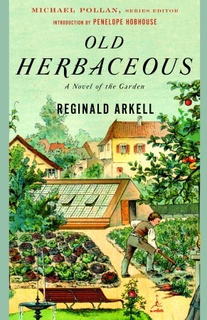 Old Herbaceous: A Novel of the Garden