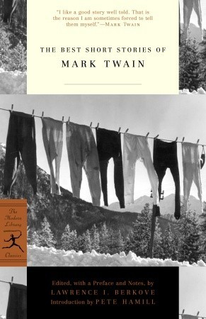 The Best Short Stories of Mark Twain by Mark Twain