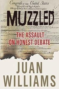 Muzzled: The Assault on Honest Debate