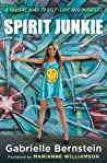 Spirit Junkie: A Radical Road to Self-Love and Miracles ebook download free