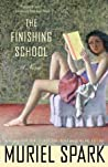 Review ebook The Finishing School by Muriel Spark