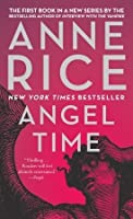 Angel Time: The Songs of the Seraphim, Book One