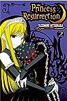 Princess Resurrection, Vol. 2