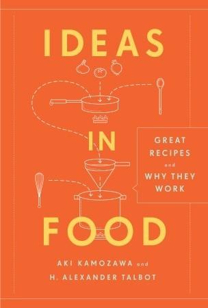 Ideas in Food by Aki Kamozawa