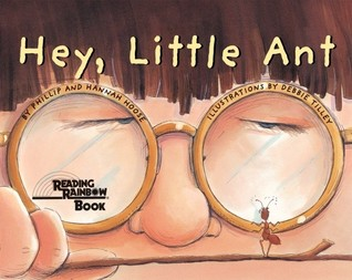 Hey, Little Ant by Phillip Hoose