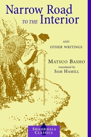 Narrow Road to the Interior by Matsuo Bashō