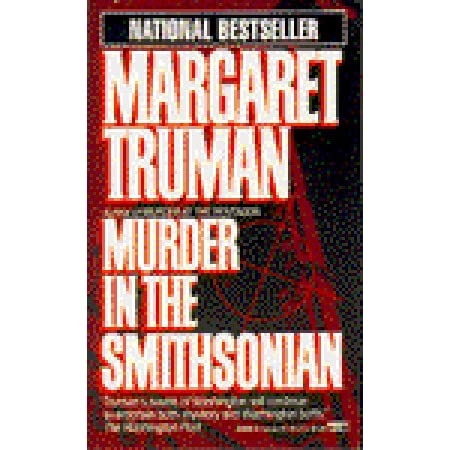 Murder in the Smithsonian (Capital Crimes, #4) by Margaret