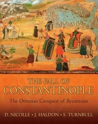 The Fall of Constantinople  The Ottoman conquest of Byzantium