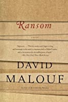 ransom david malouf David malouf is one of australia's most accomplished writers this is his 2009 rendering of sections of homer's iliad– roughly, a much abbreviated version of books 16 to 23 but it explores details not in the original, and exhibits a grace and imagination that befits both the story and the writer ransom deals with the.