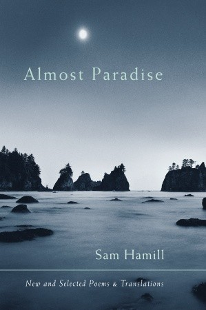 Almost Paradise: New and Selected Poems and Translations