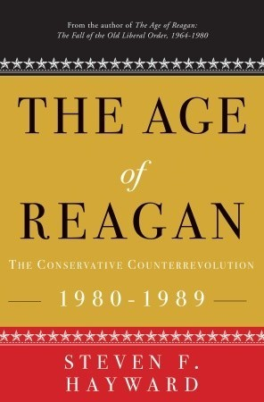 The Age of Reagan The Conservative Counterrevolution 1980-1989