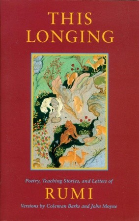 This Longing: Poetry, Teaching Stories, and Letters