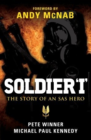 Soldier 'I' - The story of an SAS Hero- From Mirbat to the Iranian Embassy Siege and beyond