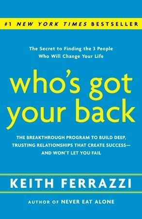Whos Got Your Back - Keith Ferrazzi