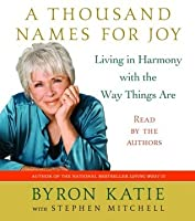 A Thousand Names for Joy: Living in Harmony with the Way Things Are