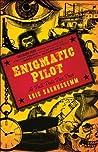 Enigmatic Pilot: ...