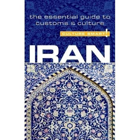 iran culture smart the essential guide to customs culture
