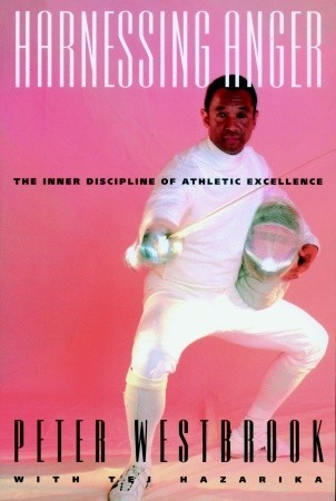 Harnessing Anger by Peter Westbrook