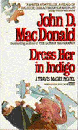 Dress Her in Indigo (Travis McGee, Book 11)