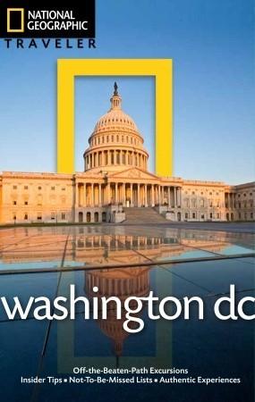 National Geographic Traveler: Washington DC