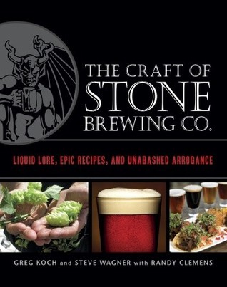 The-Craft-of-Stone-Brewing-Co-Liquid-Lore-Epic-Recipes-and-Unabashed-Arrogance
