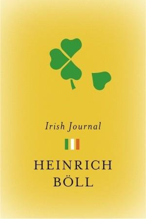 Irisches Tagebuch By Heinrich Böll