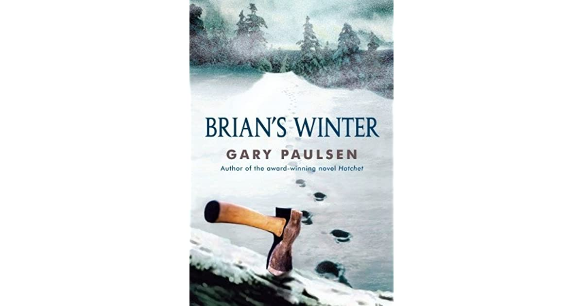 brian s winter summary A summary of chapters 1–3 in gary paulsen's hatchet learn exactly what happened in this chapter, scene, or section of hatchet and what it means perfect for acing essays, tests, and quizzes, as well as for writing lesson plans.