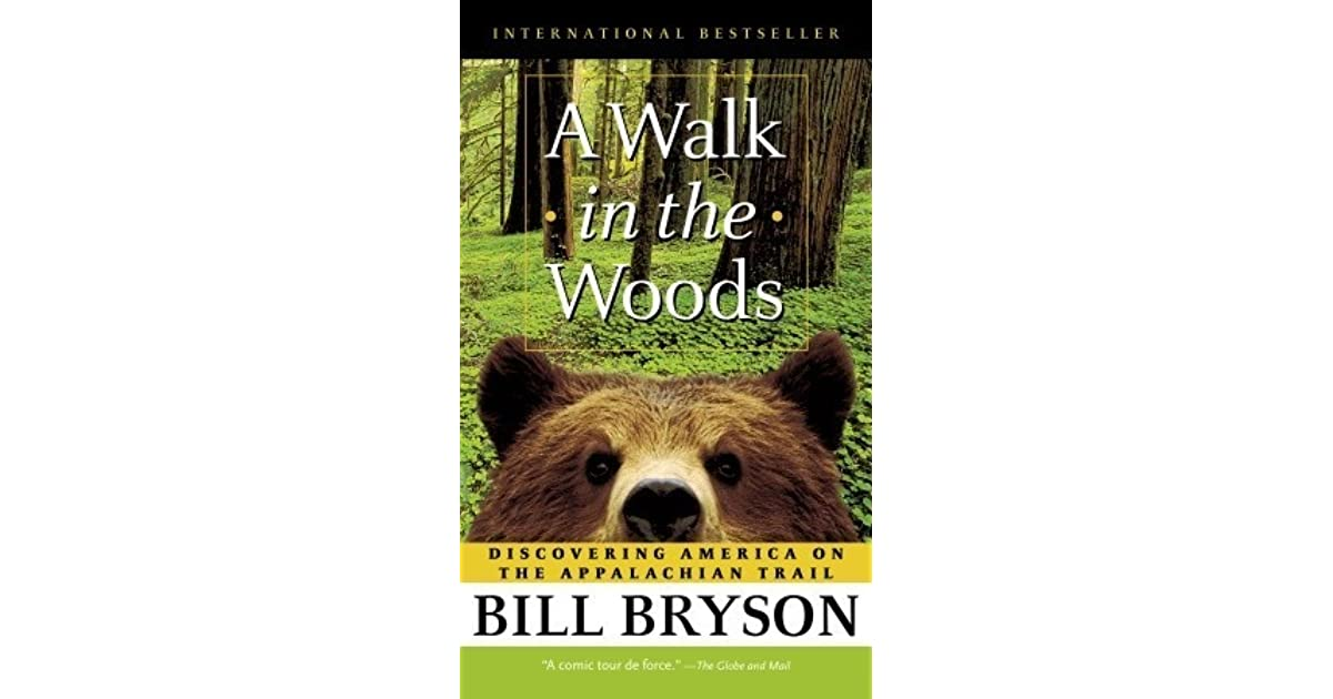 a literary analysis of a walk in the woods